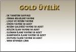 Gold Üyelik Avantajları