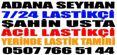 Adana Seyhan Lastikçi 0543 766 42 30