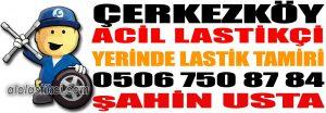 Çerkezköy Lastikçi